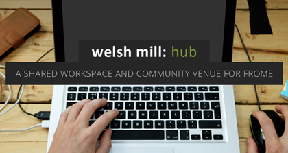 The Welsh Mill Hub